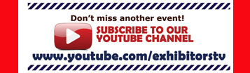 Subscribe Exhibitors TV Now!